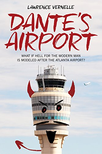 Dante's Airport: What If Hell For The Modern Man Is Modeled After The Atlanta Airport?