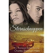 Sternschnuppen: Eine Thompson-Sisters Novelle (German Edition)