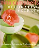 img - for Nina Campbell's Decorating Secrets: 100 Ways to Achieve the Professional Look by Nina Campbell (1999-09-01) book / textbook / text book