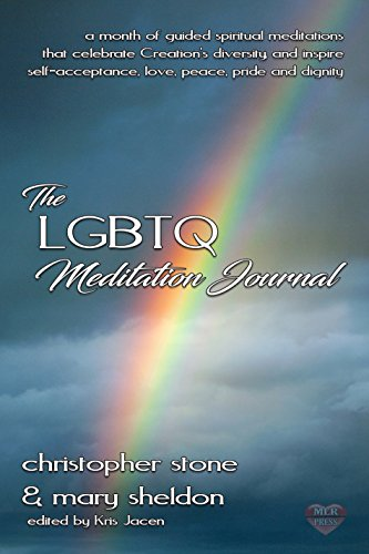 The LGBTQ Meditation Journal by [Stone, Christopher , Sheldon, Mary]