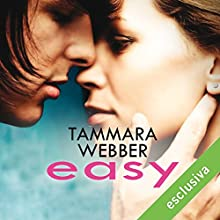 Easy (Contours of the Heart 1) Audiobook by Tammara Webber Narrated by Claudia Frisone