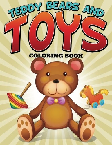 Teddy Bears and Toys Coloring Book