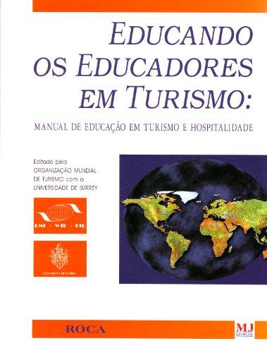 Educando Os Educadores Em Turismo