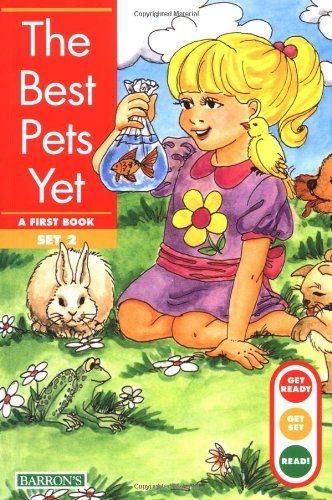 Best Pets Yet, The (Get Ready, Get Set, Read!/Set 2) by B.E.S. Publishing