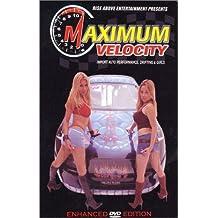 Maximum Velocity: Import Auto Performance, Drifting & Girls