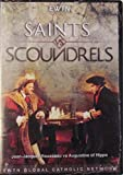 SAINTS VS SCOUNDRELS* JEAN-JACQUES ROUSSEAU VS AUGUSTINE OF HIPPO* AN EWTN DVD