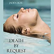 Death by Request | Jaden Skye