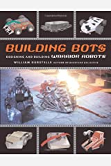 Building Bots: Designing and Building Warrior Robots Paperback