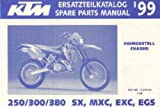 320456 1999 KTM 250 300 380 SX MXC EXC EGS Chassis Spare Parts Manual
