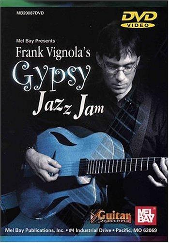 Mel Bay presents Frank Vignola's Gypsy Jazz (Gypsy Bay)