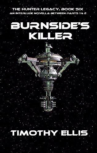 Burnside's Killer (The Hunter Legacy Book 6) (English Edition)