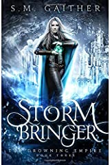 Storm Bringer (The Drowning Empire) Paperback
