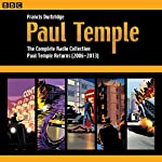 Paul Temple: The Complete Radio Collection: Volume Four: Paul Temple Returns (2006-2013) | Francis Durbridge