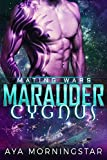 Marauder Cygnus (Mating Wars Book 1)