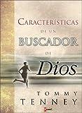 Caracteristicas de un Buscador de Dios (Spanish Edition)
