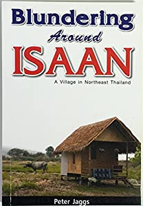 Paperback Blundering Around Isaan Book