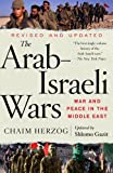 The Arab-Israeli Wars, Chaim Herzog and Shlomo Gazit, 1400079632