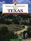 Hiking and Backpacking Trails of Texas: Walking, Hiking, and Biking Trails for All Ages and Abilities
