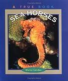 Sea Horses, Elaine Landau, 0516265032