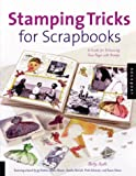 Stamping Tricks for Scrapbooks, Betty Auth, 1564968472