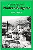 A Short History of Modern Bulgaria