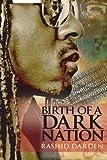 Birth of a Dark Nation, Rashid Da, 0976598663