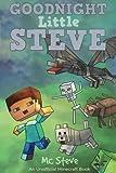 Goodnight Little Steve: (An Unofficial Wimpy Minecraft Book)