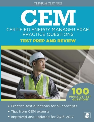 Certified Energy Manager Exam Practice Questions: CEM Test Prep and Review