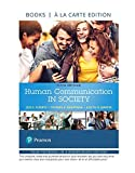 Human Communication in Society -- Loose-Leaf Edition (5th Edition)