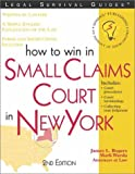 How to Win in Small Claims Court in New York (Legal Survival Guides)