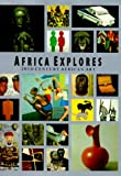 Africa Explores: 20th Century African Art (African, Asian & Oceanic Art S.)