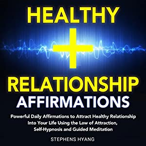 Healthy Relationship Affirmations Audiobook