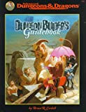 Dungeon Builder's Guidebook, Bruce R. Cordell, 0786912073