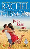 Just Kiss Me by  Rachel Gibson in stock, buy online here