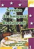Savoirs et Techniques de restaurant, tome 1 : Un savoir professionnel pour un service de qualité...
