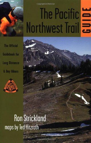Pacific Northwest Trail Guide: The Official Guidebook for Long Distance and Day Hikers pdf epub