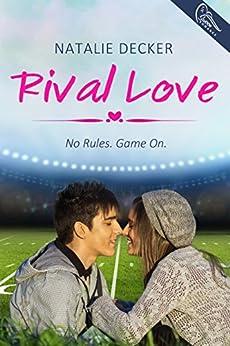 Rival Love by [Decker, Natalie]