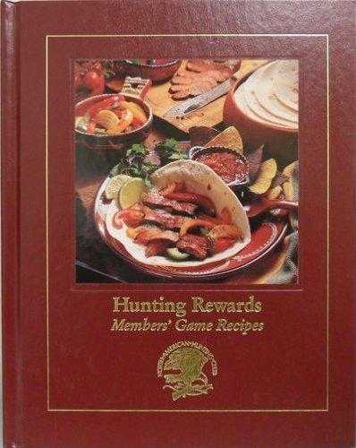 Hunting Rewards - Members' Game Recipes