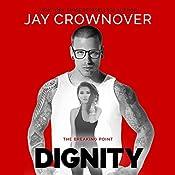 Dignity | Jay Crownover