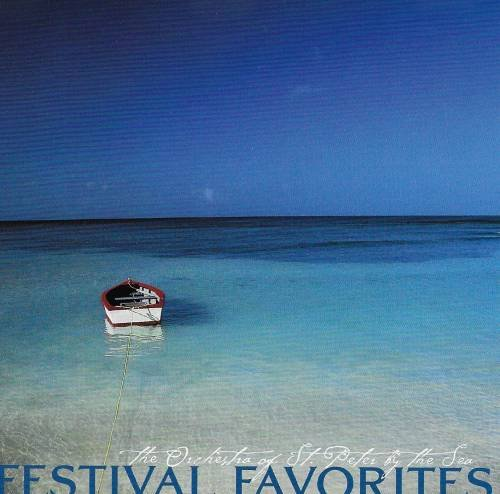 The Orchestra of St. Peter By the Sea Festival Favorites