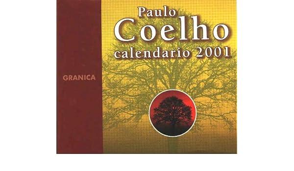 Calendario 2001.Calendario 2001 Paulo Coelho 9788475778112 Amazon Com Books