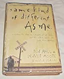 Same Kind of Different As Me by Ron Hall & Denver Moore Hardback 2006