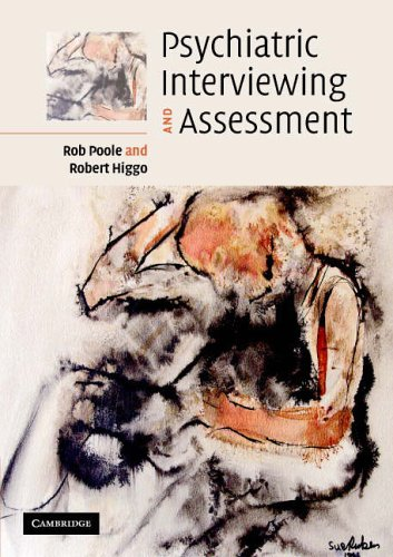 Psychiatric Interviewing And Assessment Amazon Co Uk Poole Rob 9780521671194 Books