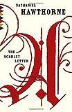 The Scarlet Letter, Nathaniel Hawthorne, 0804171572