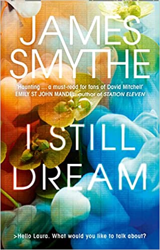 Image result for i still dream by james smythe