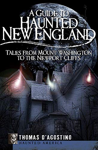 A Guide to Haunted New England: Tales from
