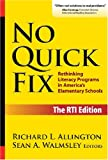 No Quick Fix, Richard Allington and Sean Walmsley, 0807748447