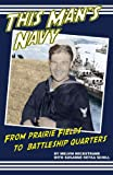 This Man's Navy, Melvin Beckstrand, 0976654709