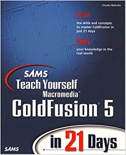 Sams Teach Yourself Macromedia ColdFusion In 21 Days (2nd Edition) Ebook Rar