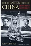 The Changing Face of China, John Gittings, 019280734X